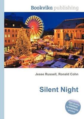 Silent Night (Paperback): Jesse Russell, Ronald Cohn
