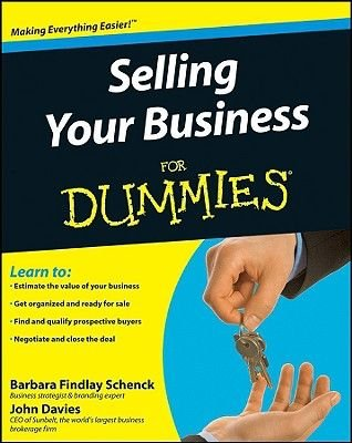 Selling Your Business For Dummies (CD-ROM): Barbara Findlay Schenck, John Davies