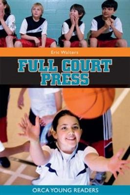 Full Court Press (Electronic book text): Eric Walters