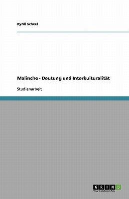 Malinche - Deutung Und Interkulturalitat (German, Paperback): Kyrill Scheel