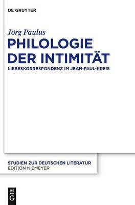 Philologie Der Intimitat (English, German, Electronic book text): J Paulus