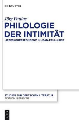 Philologie Der Intimitat (English, German, Electronic book text): J Paulus