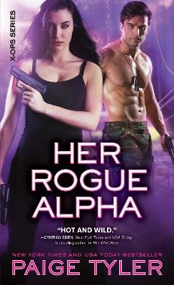 Her Rogue Alpha (Paperback): Paige Tyler