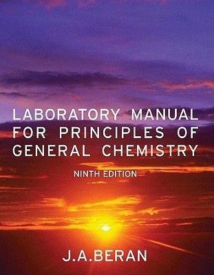 Laboratory Manual for Principles of General Chemistry (Paperback, 9th Revised edition): Jo Allan Beran