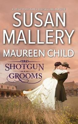 Shot Gun Grooms - Lucas's Convenient Bride / Jackson's Mail Order Bride (Electronic book text): Susan Mallery,...