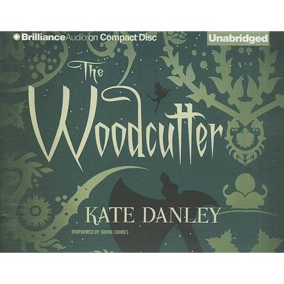 The Woodcutter (Standard format, CD): Kate Danley