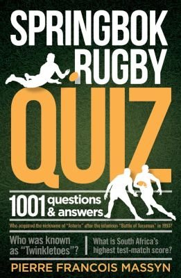 Springbok rugby quiz - 1001 Questions and answers (Paperback): Pierre Francois Massyn