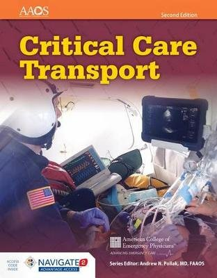 Critical Care Transport (Hardcover, 2nd Revised edition): American Academy of Orthopaedic Surgeons (AAOS), American College of...