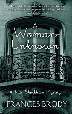A Woman Unknown (Large print, Hardcover, Large type / large print edition): Frances Brody