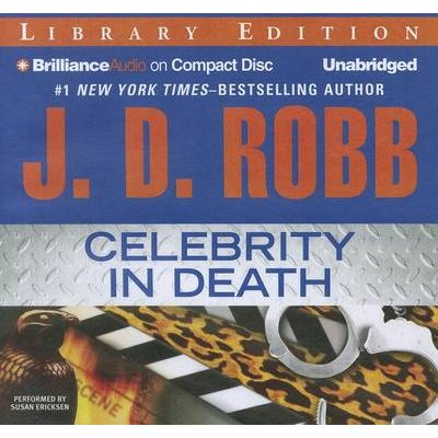 Celebrity in Death (Standard format, CD, Library ed.): J. D. Robb