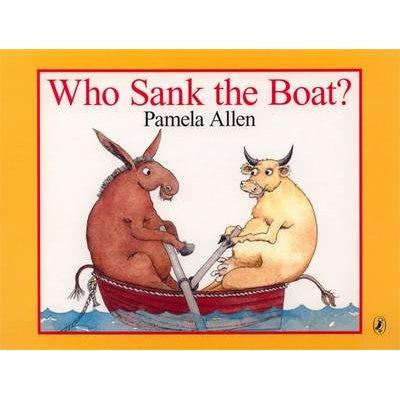 Who Sank The Boat? (Board book): Pamela Allen
