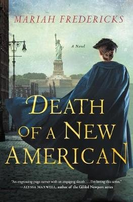 Death of a New American (Hardcover): Mariah Fredericks