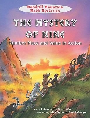 The Mystery of Nine - Number Place and Value in Action (Paperback): Felicia Law, Steve Way