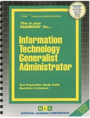 Information Technology Generalist Administrator (Spiral bound): Jack Rudman