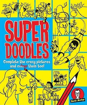 Super Doodles (Paperback): David Mostyn