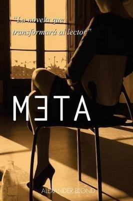 Meta (Spanish, Paperback): Sr Alexander Blond G