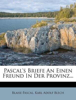 Pascal's Sammtliche Schriften Uber Philosophie Und Christenthum. (German, Paperback): Blaise Pascal