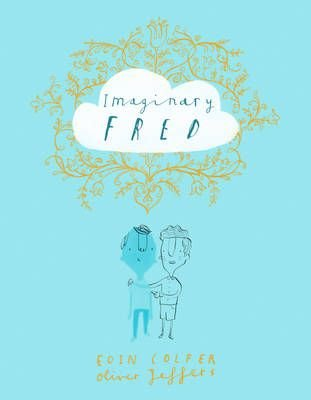 Imaginary Fred (Read Aloud) (Electronic book text, ePub Fixed format AudioSync edition): Eoin Colfer