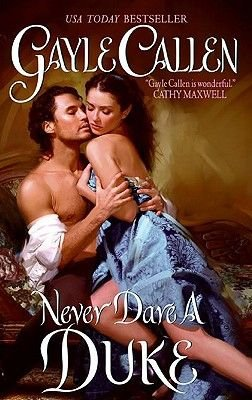 Never Dare a Duke (Electronic book text): Gayle Callen