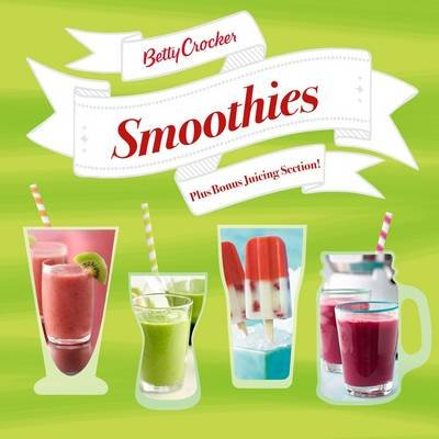 Betty Crocker Smoothies (Paperback): Betty Crocker