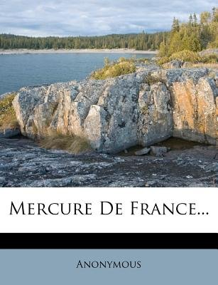 Mercure de France... (English, French, Paperback): Anonymous