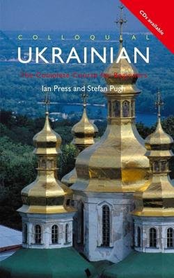 Colloquial Ukrainian (eBook And MP3 Pack) (Electronic book text): Ian Press, Stefan Pugh