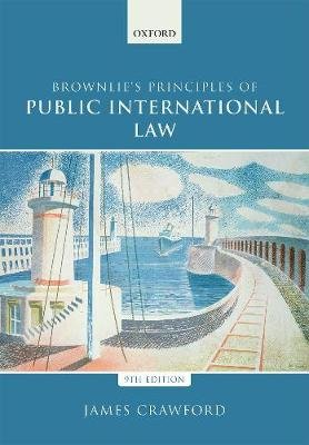Brownlie's Principles of Public International Law (Paperback, 9th Revised edition): James Crawford