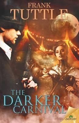 The Darker Carnival (Paperback): Frank Tuttle