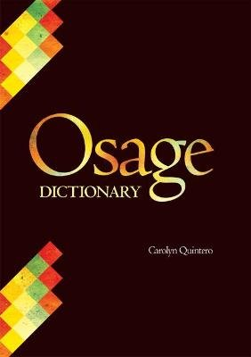 Osage Dictionary (Hardcover): Carolyn Quintero