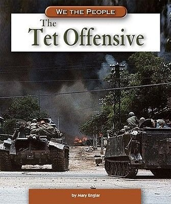 The Tet Offensive (Hardcover): Mary Englar