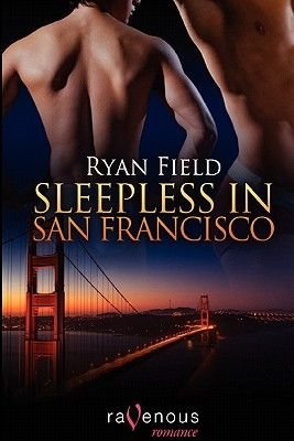Sleepless in San Francisco (Paperback): Ryan Field