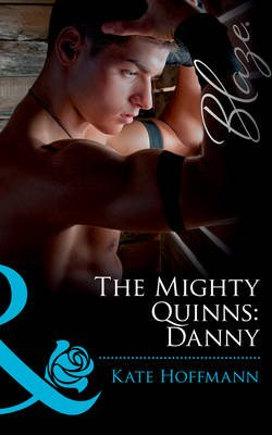 The Mighty Quinns: Danny (Electronic book text, ePub First edition): Kate Hoffmann