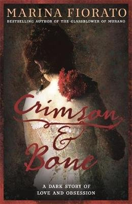 Crimson and Bone (Paperback): Marina Fiorato