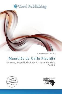 Mausolee de Galla Placidia (French, Paperback):