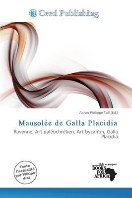Mausolee de Galla Placidia (French, Paperback):