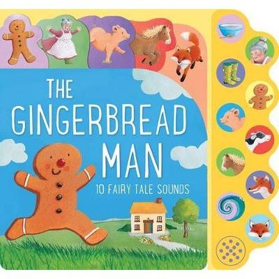 The Gingerbread Man - 10 Fairy Tale Sounds (Board book): Parragon Books Ltd