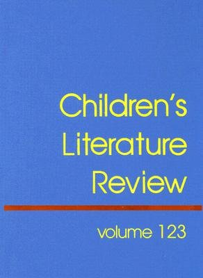 Children's Literature Review - Excerpts from Reviews, Criticism, and Commentary on Books for Children and Young People...