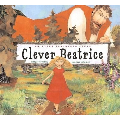 Clever Beatrice (Hardcover, Library binding): Margaret Willey