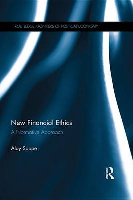 New Financial Ethics - A normative approach (Electronic book text): Aloy Soppe
