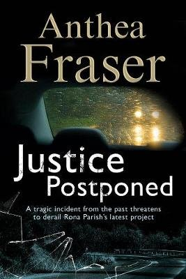 Justice Postponed: A Rona Parish Mystery (Large print, Hardcover, Large type edition): Anthea Fraser