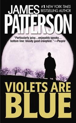 Violets Are Blue (Electronic book text): James Patterson