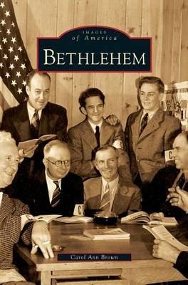 Bethlehem (Hardcover): Carol Ann Brown