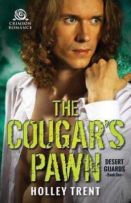 The Cougar's Pawn (Paperback): Holley Trent