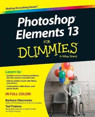 Photoshop Elements 13 For Dummies (Paperback): Barbara Obermeier, Ted Padova