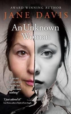 An Unknown Woman (Paperback, 2nd edition): Jane Davis