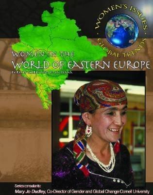 Women in the World of Eastern Europe (Hardcover, Library binding): Ellyn Sanna, Autumn Libal