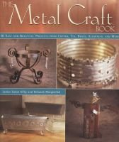 The Metal Craft Book - 50 Easy and Beautiful Projects from Copper, Tin, Brass and Aluminium (Hardcover, illustrated edition):...