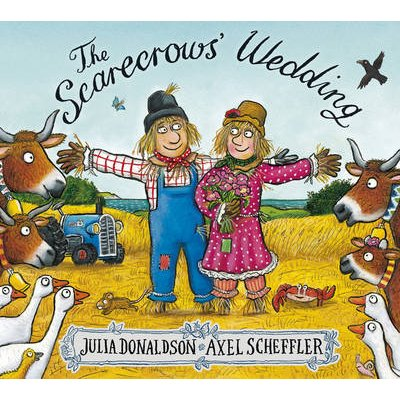 The Scarecrows' Wedding (Paperback): Julia Donaldson