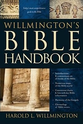 Willmington's Bible Handbook (Hardcover): H.L. Willmington