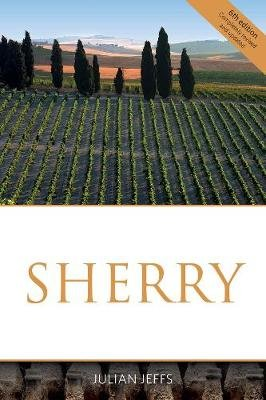 Sherry (Paperback, revised and updated): Julian Jeffs